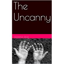 The Uncanny (English Edition)