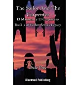 [ The Sailor And The Carpenter ] By Day, Dale (Author) [ Dec - 2012 ] [ Paperback ]