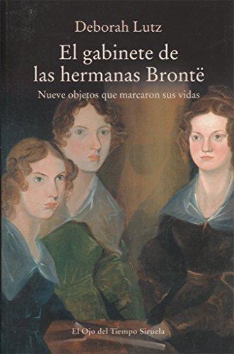 El gabinete de las hermanas Brontë (El Ojo del Tiempo)