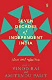 #10: Seven Decades of Independent India