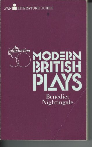 An Introduction to Fifty Modern British Plays (Pan literature guides)