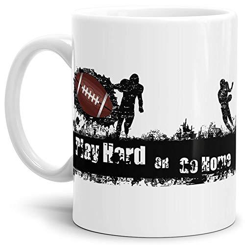 Tassendruck Football-Tasse mit Spruch Play Hard or go Home Geschenk/American-Football/Touchdown/Quarterback/Kaffetasse/Teetasse/Mug/Cup Qualität - 25 Jahre Erfahrung