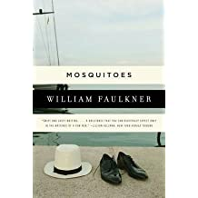 [Mosquitoes: A Novel] (By: William Faulkner) [published: August, 2011]