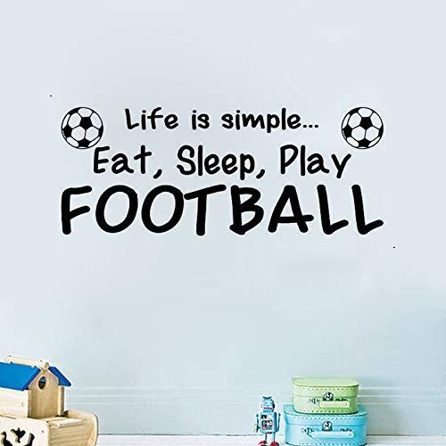 yiyiyaya Das Leben ist einfach Essen Schlaf Spielenfußball wandaufkleber für kinderzimmer Jungen Vinyl Aufkleber an der Wand 29 * 73 cm
