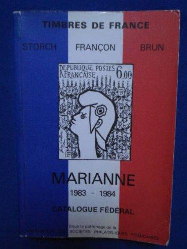 Timbres de France. Marianne 1983-1984. Catalogue Fédéral