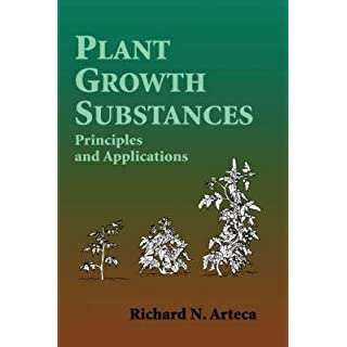 [(Plant Growth Substances : Principles and Applications)] [By (author) R.N. Arteca] published on (November, 1995)