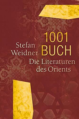 1001 Buch. Die Literaturen des Orients