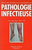 Atlas de poche en couleurs de pathologie infectieuse - Diagnostic par l'image et auto-évaluation