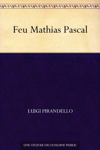 Couverture du livre Feu Mathias Pascal
