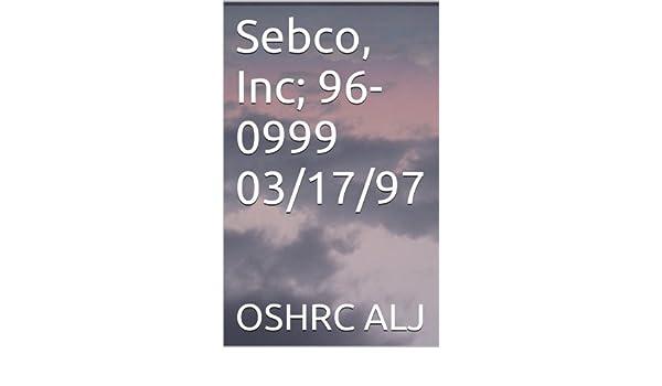 Sebco, Inc; 96-0999  03/17/97