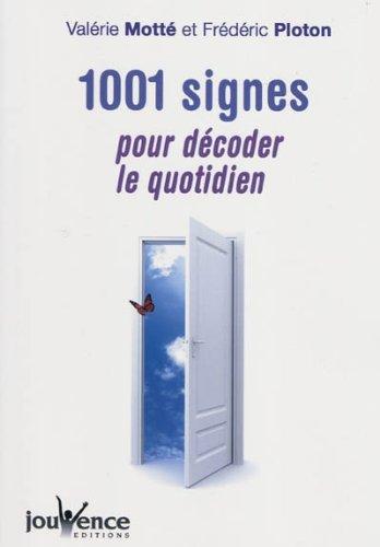 1001 signes pour dcoder le quotidien