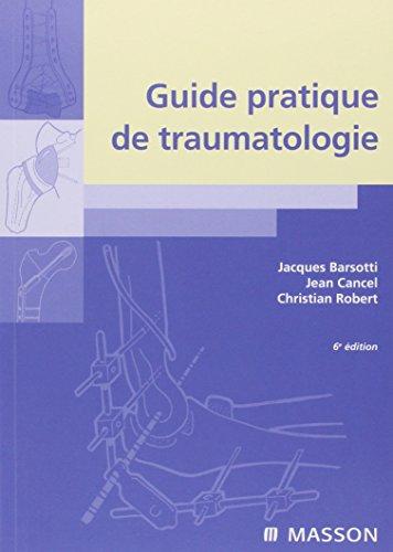 Guide pratique de traumatologie
