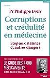 Corruptions et crédulité en médecine - Stop aux statines et autres dangers
