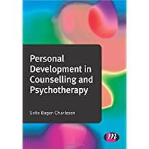 Personal Development in Counselling and Psychotherapy (Counselling and Psychotherapy Practice Series) by Sofie Bager-Charleson (2012-08-22)