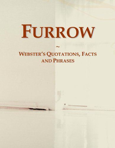 Furrow: Webster's Quotations, Facts and Phrases