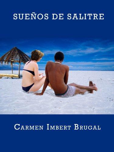 Novela : Sueños de Salitre por Carmen Imbert Brugal