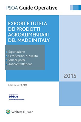 Newsbenessere.com 41Z9NQu71NL Export e tutela dei prodotti agroalimentari del Made in Italy (Guide operative)