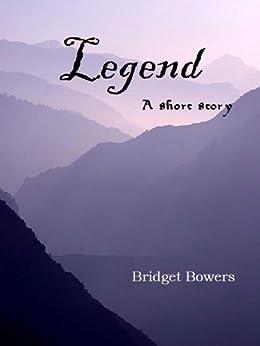 Legend (English Edition) di [Bowers, Bridget]