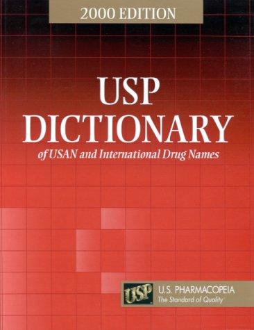 Usp Dictionary of Usan and International Drug Names 2002