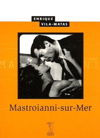 Mastroianni-sur-Mer par Enrique Vila-Matas