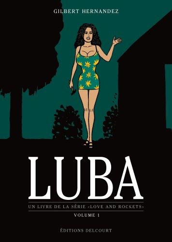 Luba, Tome 1 : Un livre de la série Love and rockets