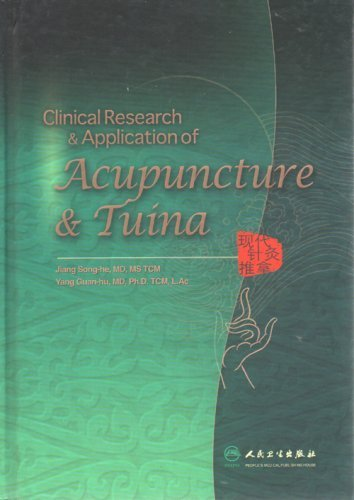Clinical Research & Application of Acupuncture & Tuina by Jiang Song-he, Yang Guan-hu (2008) Hardcover