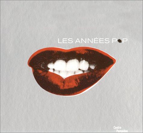 Les Années Pop, 1956-1968 par Mark Francis