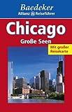 Baedeker Allianz Reiseführer Chicago, Große Seen
