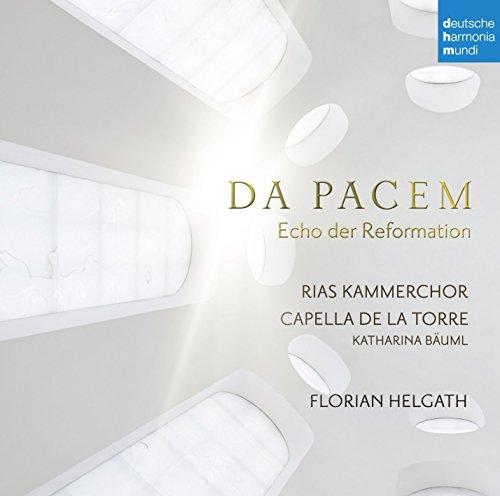 Da Pacem - Echo der Reformation