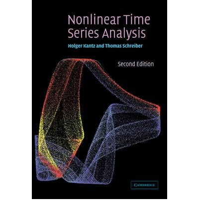 [(Nonlinear Time Series Analysis)] [ By (author) Holger Kantz, By (author) Thomas Schreiber ] [August, 2006]