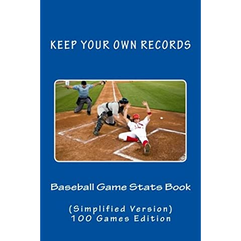 Baseball Game Stats Book: Keep Your Own Records Simplified Version: Volume 1