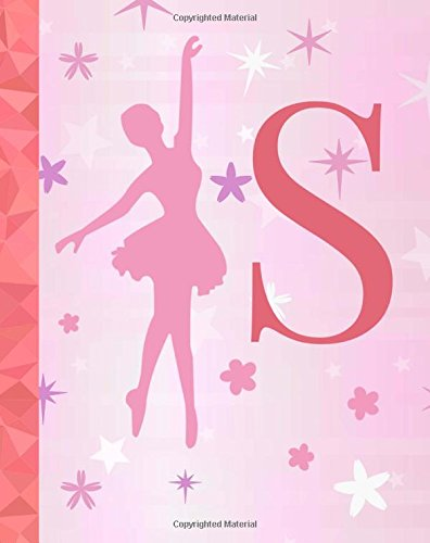 S: Ballet Notebook for Girls ~ College Ruled Composition Notebook 8