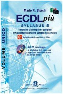 ECDL più. Syllabus 5. Per Windows XP e Office 2003. Con CD-ROM