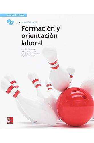 Descargar gratis LA FORMACION Y ORIENTACION LABORAL GM. LIBRO ALUMNO. de Carmen García Leal
