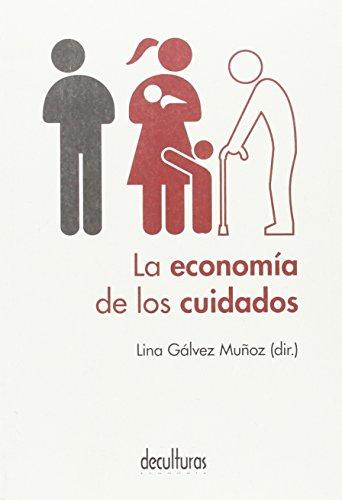 La economía de los cuidados por Lina Gálvez Muñoz