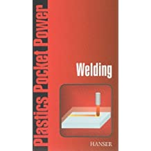 Welding: From the Plastics Pocket Power Series