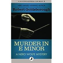 Murder in E Minor: The Nero Wolfe Mysteries: Volume 1