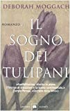 """41ZA-5R6u7L._SL160_ Al cinema """"La ragazza dei tulipani"""" ispirato al libro di Deborah Moggach Film tratti da libri"""
