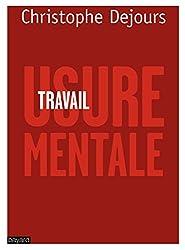 TRAVAIL, USURE MENTALE