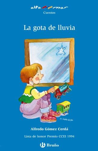 Portada del libro La gota de lluvia (Castellano - A Partir De 6 Años - Altamar)