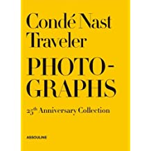 Conde Nast Traveler: 25 Years of Photography (Trade)