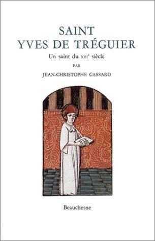 Saint Yves de Tréguier : Un saint du XIIIe siècle