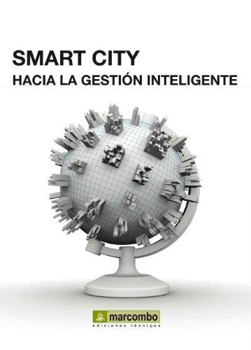 SMART CITY.: Hacía la gestión inteligente. (Spanish Edition)