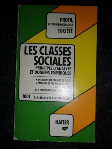Les Classes sociales : Principes d'analyse et données empiriques