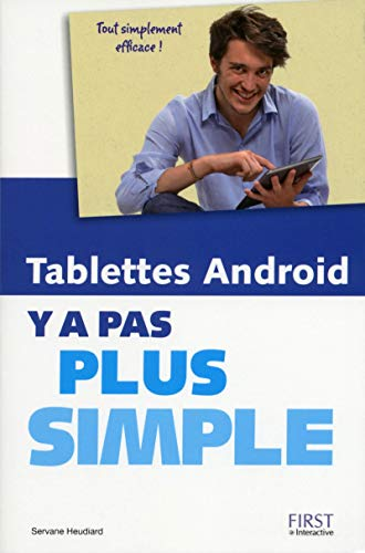 Les Tablettes Android Y a pas plus simple