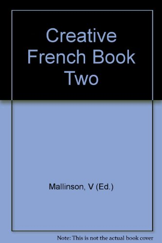 Creative French Book Two