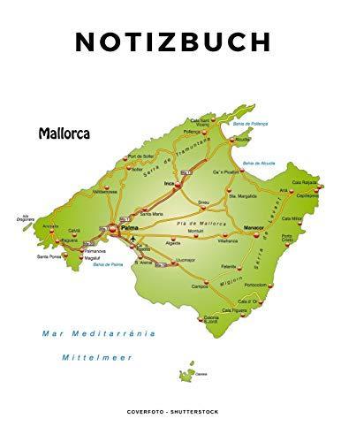Mallorca Notizbuch: Mallorca Journal, Tagebuch, Taschenbuch 120 Linierte Seiten, ca. DIN A4, Reisetagebuch zum Selberschreiben für den Mallorca Urlaub
