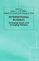 International Business: Emerging Issues and Emerging Markets (Academy of International Business (UKI) Series)
