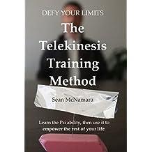 Defy Your Limits: The Telekinesis Training Method (English Edition)