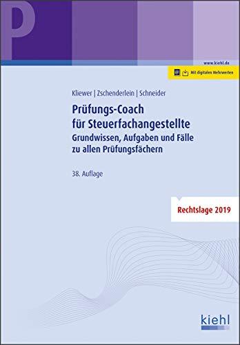 Prüfungs-Coach für Steuerfachangestellte: Grundwissen, Aufgaben und Fälle zu allen Prüfungsfächern